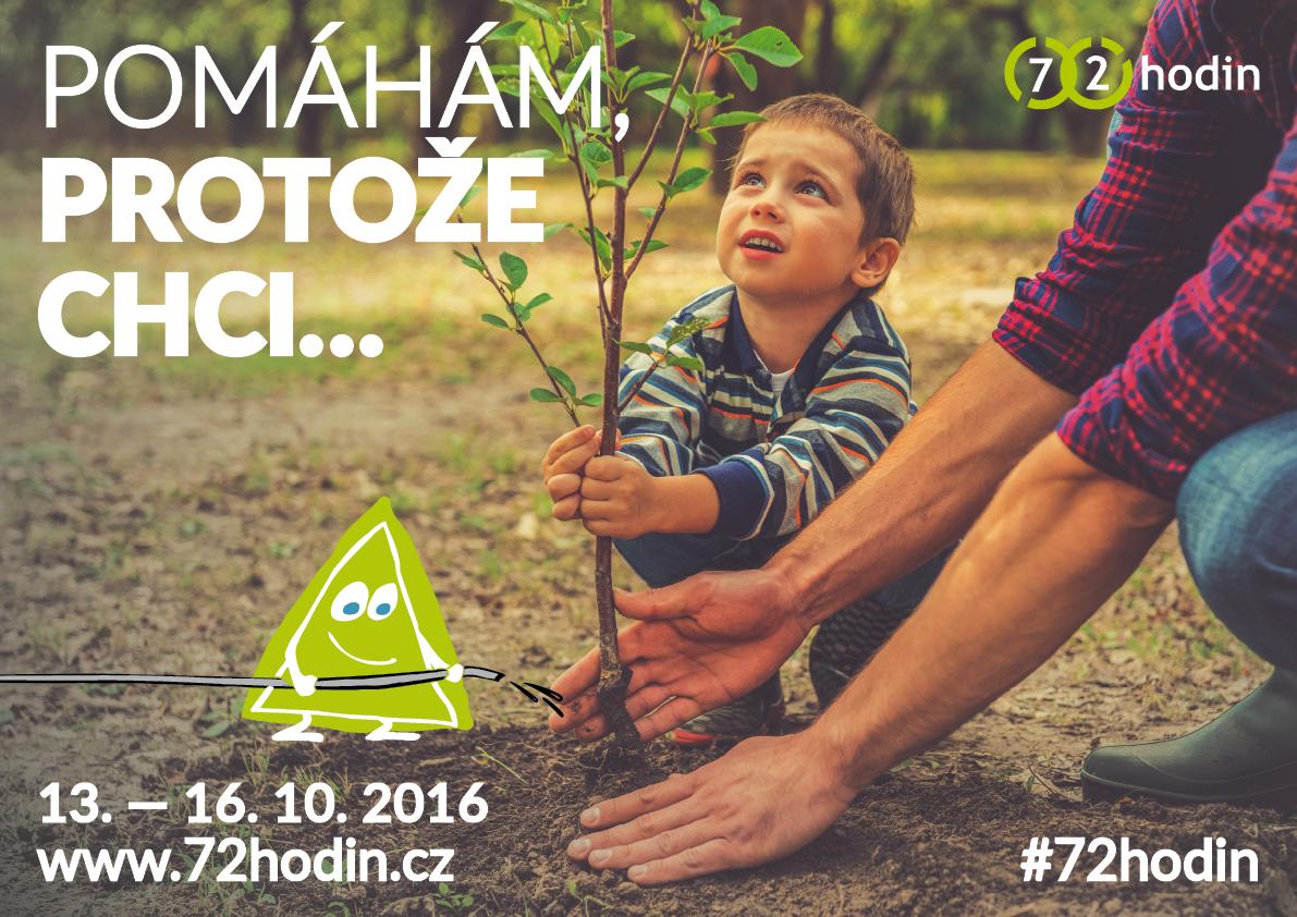 Pomáhám, protože chci… aneb 72 hodin 2016 – TOM S.T.A.N. + MŠ Sudoměřská